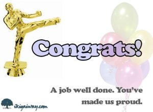 martial arts tournament or rank congratulations